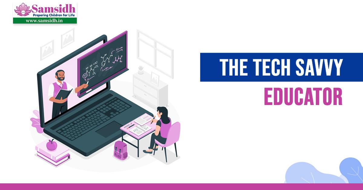The Tech Savvy Educator