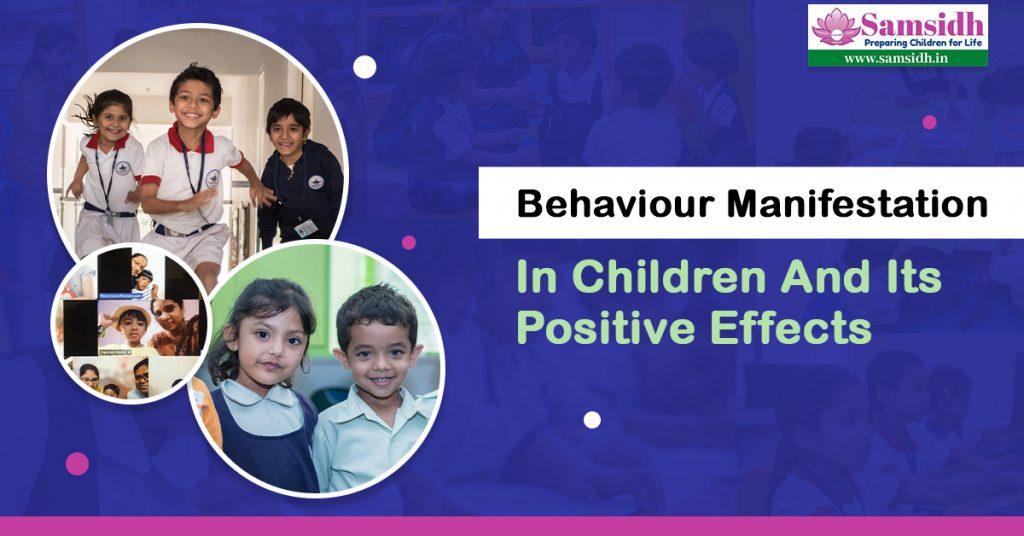 Behaviour Manifestation