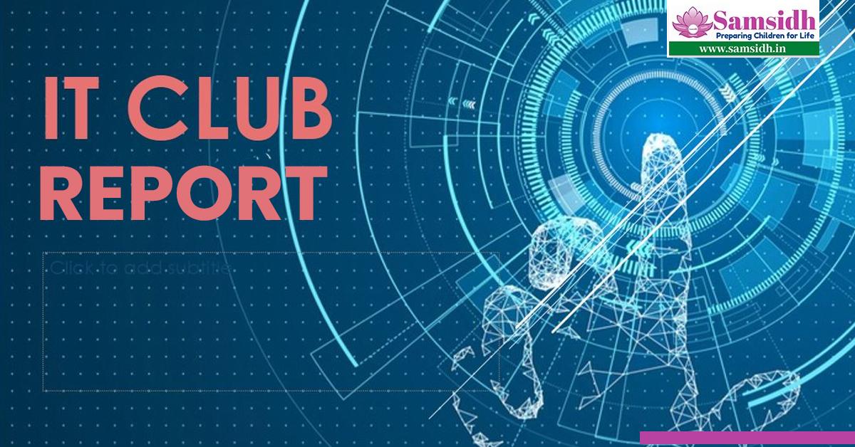 IT Club Report