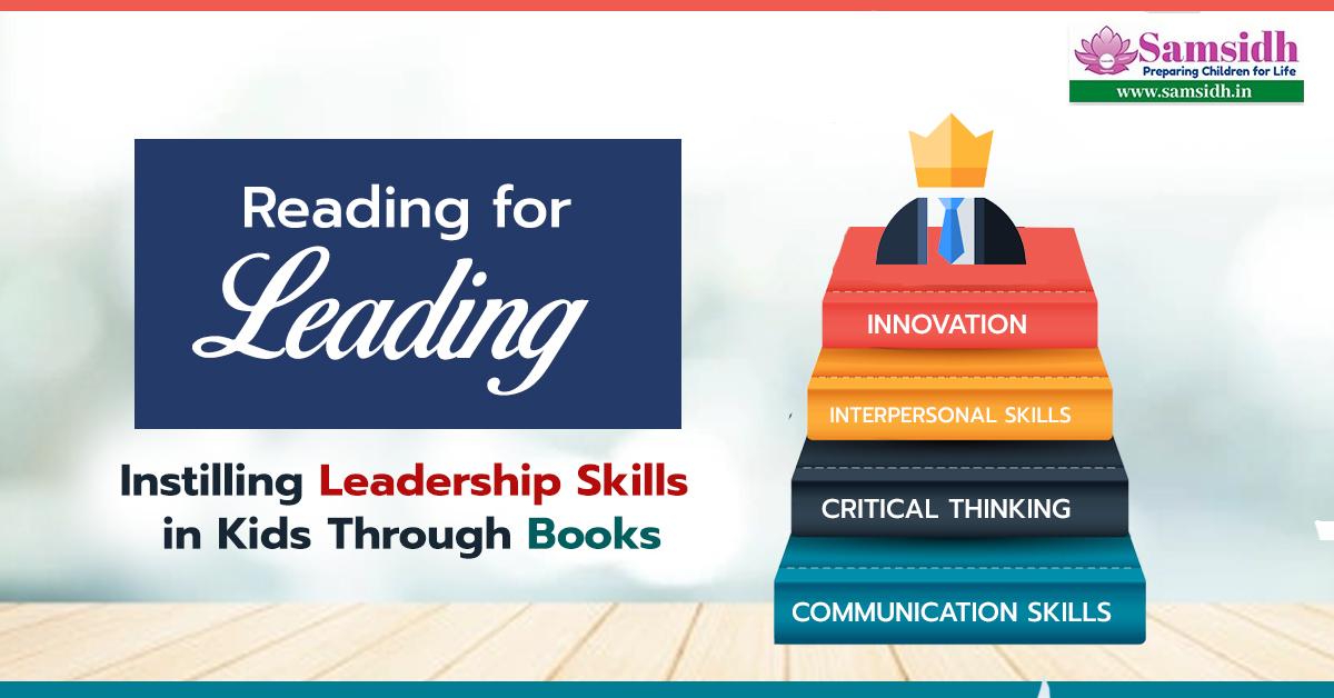 Reading for Leading: Instilling Leadership Skills in Kids Through Books