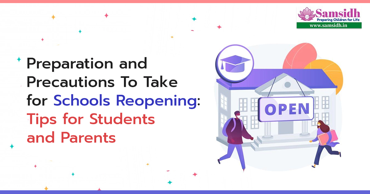 Preparation and Precautions To Take for Schools Reopening: Tips for Students and Parents