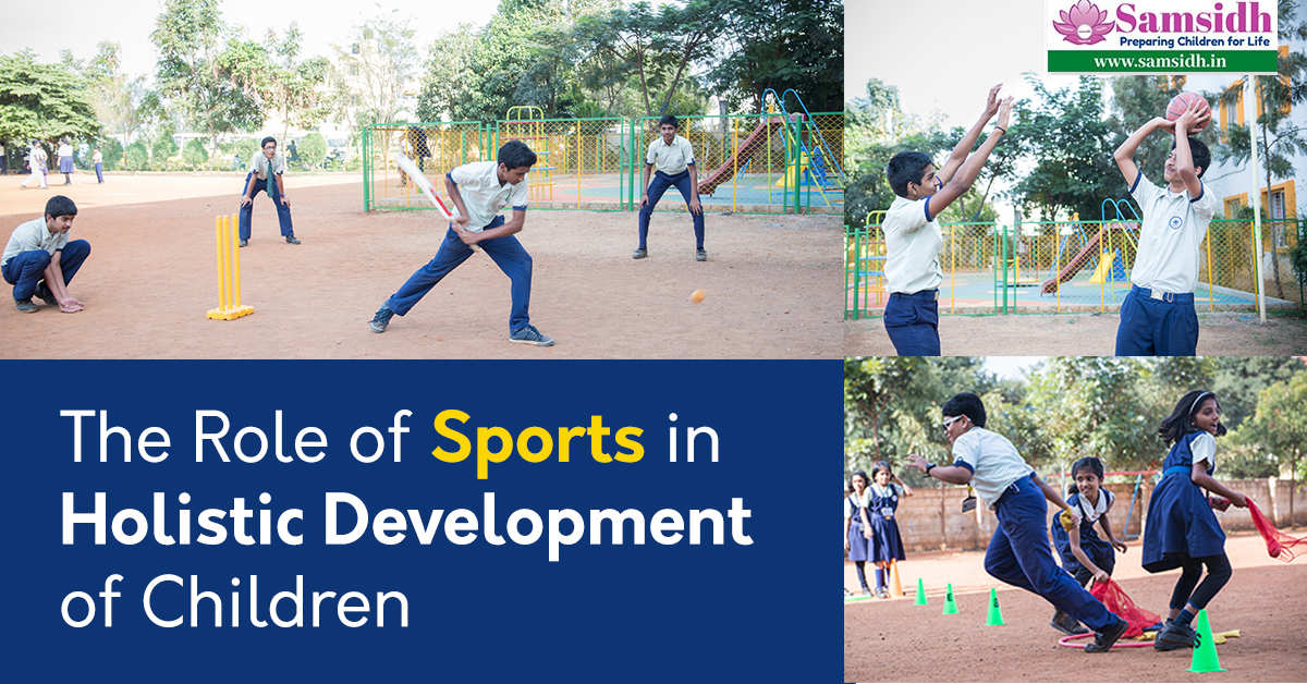 The Role of Sports in Holistic Development of Children